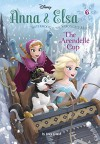 Anna & Elsa #6: The Arendelle Cup (Disney Frozen) (A Stepping Stone Book(TM)) - Francesco Legramandi, William Robinson, Erica David, Gabriella Matta, Manuela Razzi
