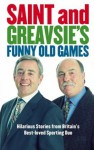 Saint and Greavsie's Funny Old Games - John Ian, Jimmy Greaves