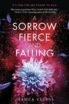 A Sorrow Fierce and Falling - Jessica Cluess