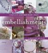 Complete Contemporary Craft: Embellishments - Murdoch Books