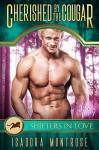 Cherished by the Cougar: Shifters in Love Fun & Flirty - Isadora Montrose