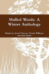 Mulled Words: A Winter Anthology - Sarah Thomas