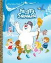 Frosty the Snowman Big Golden Book (Frosty the Snowman) - Suzy Capozzi, Fabio Laguna, Andrea Cagol