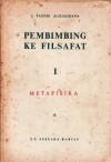 Pembimbing ke Filsafat: Metafisika - Sutan Takdir Alisjahbana