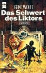 Das Schwert des Lictors - Gene Wolfe, Reinhard Heinz