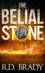The Belial Stone - R.D. Brady