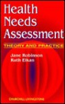 Health Needs Assessment: Theory and Practice - Jane Robinson, Ruth Elkan