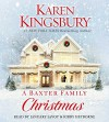 A Baxter Family Christmas - Karen Kingsbury, January LaVoy, Kirby Heyborne