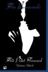 This Point Forward (The Rosewoods) (Volume 5) - Katrina Abbott