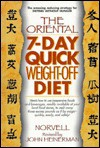 The Oriental 7-Day Quick Weight-Off Diet - Anthony Norvell, John Heinerman
