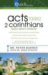 Quicknotes Simplified Bible Commentary Vol. 10: Act thru 2nd Corinthians - Mark Strauss, Peter Barnes