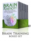 Brain Training Box Set: 45+ Techniques For Greater Mind Power and Better Memory. Become a Super-Fast Reader with Amazing Apps. 50+ Lessons To Spend Less ... reading, brain training, concentration) - Dona Wright, Daniel Thompson, Steven Brown, Michelle Carter, Lara Robinson