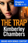 The Trap: Chapters 12-30 of 42 - Kimberley Chambers