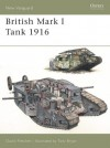 British Mark I Tank 1916 - David Fletcher, Tony Bryan