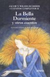 La Bella Durmiente y Otros Cuentos - Jacob Grimm