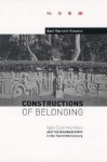 Constructions of Belonging: Igbo Communities and the Nigerian State in the Twentieth Century - Axel Harneit-Sievers