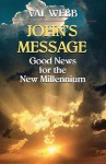 John's Message Good News for the New Millennium - Val Webb