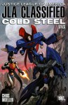 JLA Classified: Cold Steel, Book One - Chris Moeller