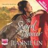 The Sword Dancer - Jeannie Lin, Sarah Lam, Whole Story Audiobooks