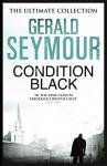 Condition Black - Gerald Seymour