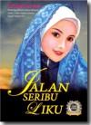 Jalan Seribu Liku - Maskiah Masrom