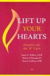 Lift Up Your Hearts: Homilies for the 'a' Cycle - Robert Waznak, Guerric DeBona, Robert Waznak