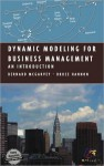 Dynamic Modeling for Business Management: An Introduction (Modeling Dynamic Systems) - Bernard McGarvey, Bruce Hannon
