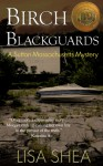 Birch Blackguards - Lisa Shea