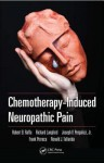 Chemotherapy-Induced Neuropathic Pain - Joseph V. Pergolizzi Jr., Ronald J. Tallarida, Frank Porreca, Robert B. Raffa