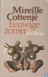 Eeuwige zomer - Mireille Cottenjé