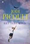 Het tere kind - Davida van Dijke, Jodi Picoult