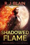 Shadowed Flame - RJ Blain