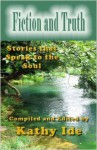 Fiction and Truth - Kathy Ide