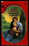 Southern Comfort (Silhouette Desire #467) - Sara Chance