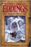 Gli Eredi Degli Dei (La Saga Dei Sognatori, #4) - Leigh Eddings, Linda De Angelis