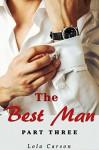 The Best Man: Part Three - Lola Carson
