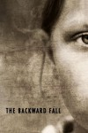 The Backward Fall - Jason Helmandollar