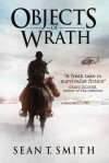 Objects of Wrath - Sean T. Smith