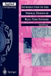 Introduction to the Formal Design of Real-Time Systems - David Gray