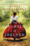 The Daughters of Ireland (Deverill Chronicles) - Santa Montefiore