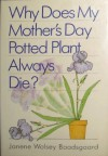 Why Does My Mother's Day Potted Plant Always Die? - Janene Wolsey Baadsgaard