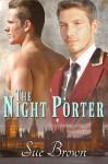 The Night Porter - Sue Brown