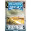 A Demanda do Visionário - Jorge Candeias, Robin Hobb