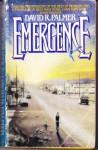 Emergence - David R. Palmer