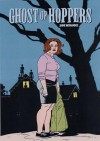 Love and Rockets, Vol. 22: Ghost of Hoppers - Jaime Hernández