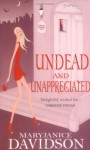 Undead and Unappreciated - MaryJanice Davidson