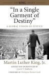 """In a Single Garment of Destiny"": A Global Vision of Justice - Martin Luther King Jr., Lewis V. Baldwin, Charlayne Hunter-Gault"