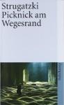 Picknick am Wegesrand - Arkady Strugatsky, Boris Strugatsky