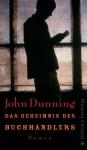 Das Geheimnis Des Buchhändlers - John Dunning, Thomas Haufschild
