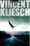 Bis in den Tod hinein - Vincent Kliesch